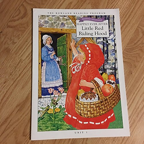 Reading Readiness Happily ever after Little Red Riding hood unit 1 big book: rowling