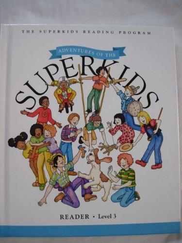 Adventures of the Superkids - Reader - Level 3 (Superkids reading program): Rowland, Pleasant T.