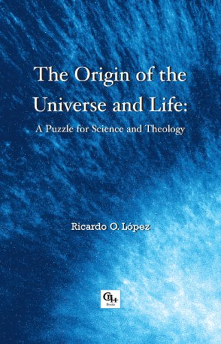 9781598350432: The Origin of the Universe and Life: A Puzzle for Science and Theology