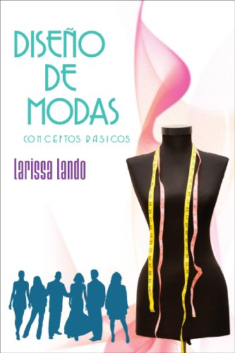 9781598350982: Diseño de modas: Conceptos básicos (Spanish Edition)