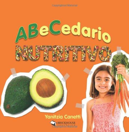 9781598351156: ABeCedario nutritivo (ABC's Collection) (Spanish Edition)
