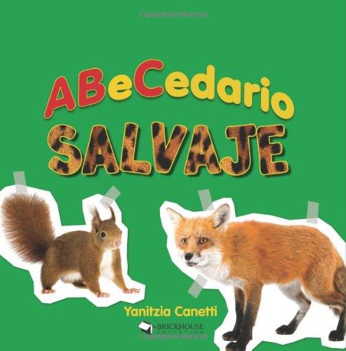 9781598351170: ABeCedario salvaje (Abecedarios) (Spanish Edition)
