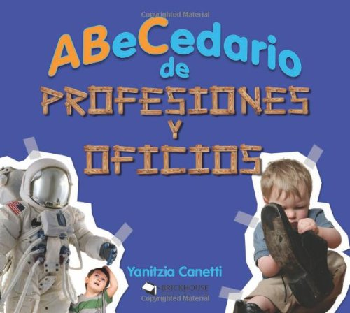 9781598351224: ABeCedario de profesiones y oficios / Alphabet of professions and offices