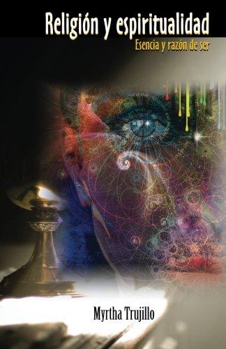 9781598353600: Religion y espiritualidad Esencia y razon de ser (Spanish Edition)