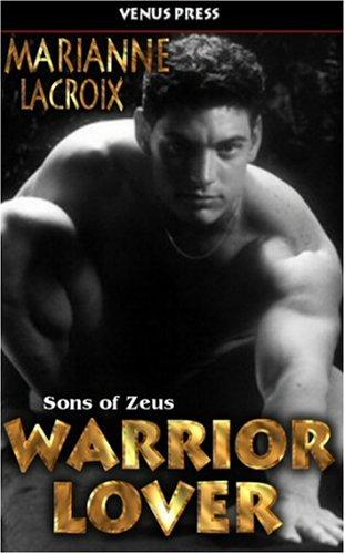 WARRIOR LOVER Sons of Zeus: Lacroix, Marianne