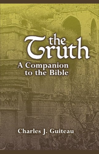 9781598380262: The Truth a Companion to the Bible