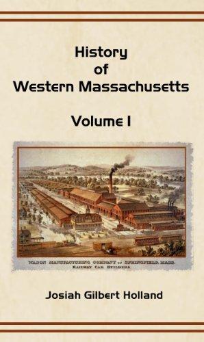 9781598381481: History of Western Massachusetts: Volume 1