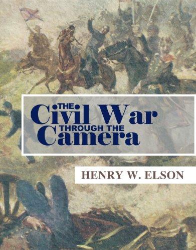 9781598381764: The Civil War Through the Camera