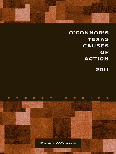 9781598391138: O'Connor's Texas Causes of Action 2011
