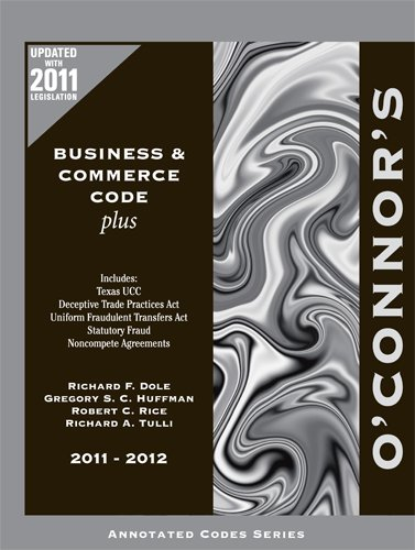 O'Connor's Business & Commerce Code Plus 2011-2012