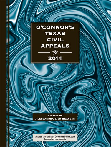 9781598391879: O'Connor's Texas Civil Appeals 2014
