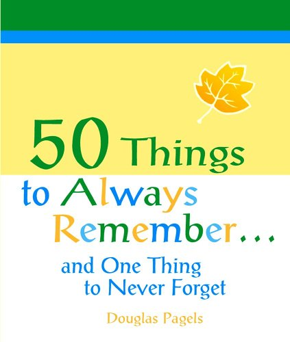 9781598421002: 50 Things to Always Remember... and One Thing to Never Forget (Little Bit Of...)