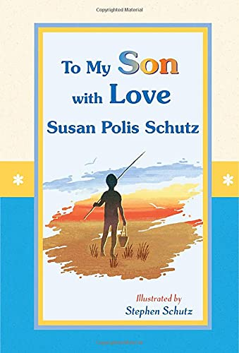 9781598421736: To My Son with Love