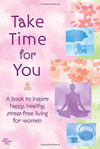 Take Time for You (159842193X) by A Blue Mountain Arts Collection