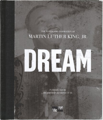 9781598422405: Dream: The Words and Inspiration of Martin Luther King, Jr. (Me-we)