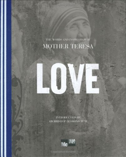 Love: The Words and Inspiration of Mother Teresa (Me-We) (159842243X) by A Blue Mountain Arts Collection