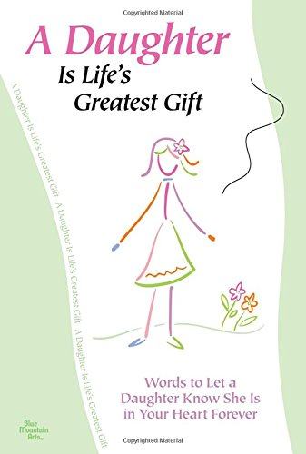 9781598422580: A Daughter Is Life's Greatest Gift