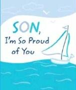 9781598422856: Son, I'm So Proud of You