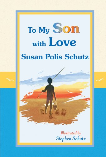 9781598424645: To My Son with Love