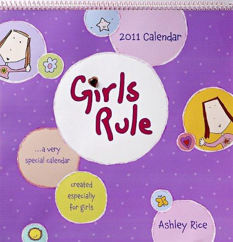 Girls Rule Calendar (9781598424690) by Rice, Ashley