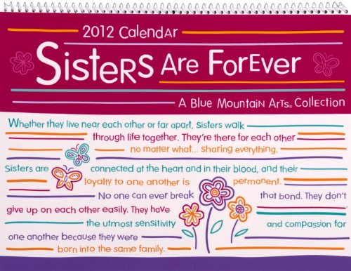 9781598425826: Sisters Are Forever Calendar (Blue Mountain Arts Collection (Calendars))