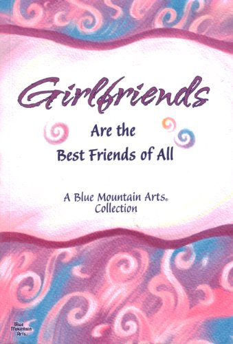 9781598426038: Girlfriends (Are the Best Friends of all)