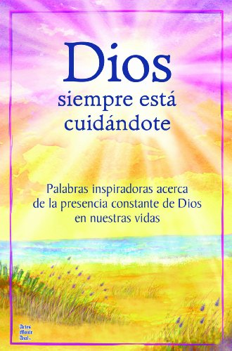 9781598426069: Dios siempre esta cuidandote / God Is Always Watching Over You (Spanish Edition)