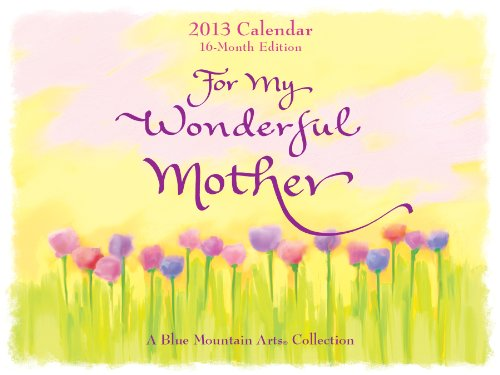 2013 for My Wonderful Mother: n/a
