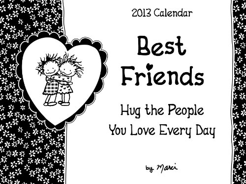 9781598426489: 2013 Best Friends: Hug the People You Love Every Day