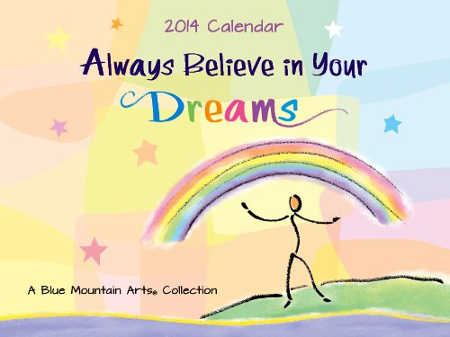 9781598427202: Always Believe in Your Dreams (Blue Mountain Arts Collection (Calendars))