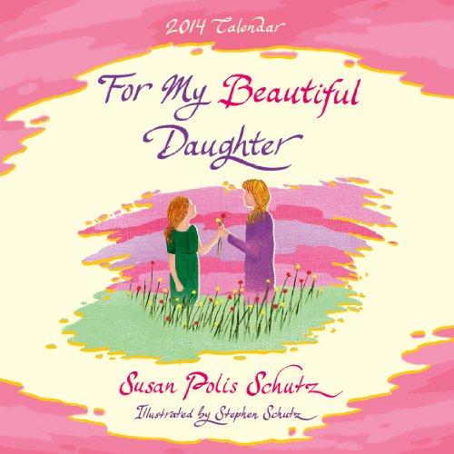 9781598427288: For My Beautiful Daughter Calendar (Blue Mountain Arts Collection (Calendars))