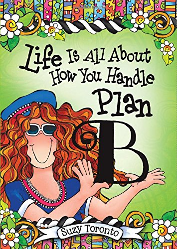 9781598428315: Life Is All about How You Handle Plan B