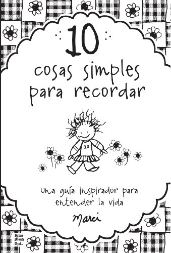 9781598428384: 10 cosas simples que recordar / 10 Simple Things to Remember (Spanish Edition)