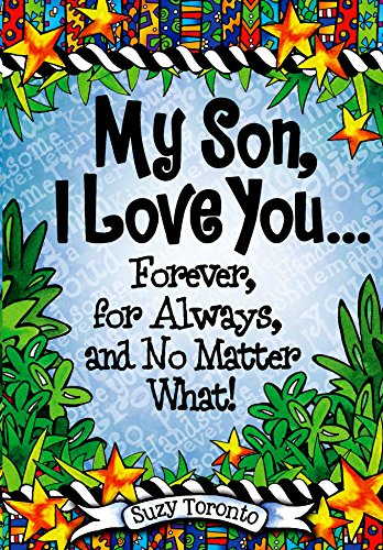 9781598428698: My Son, I Love You Forever, for Always, and No Matter What!