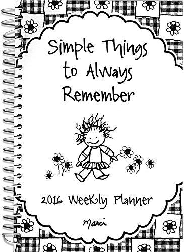 9781598429282: 2016 Weekly Planner: Simple Things to Always Remember
