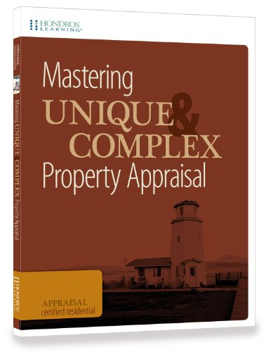 9781598441116: Mastering Unique and Complex Property Appraisal