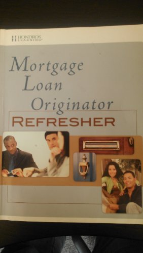 9781598441550: Mortgage Loan Originator - Refresher