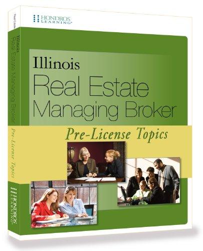 9781598441765: Illinois Real Estate Managing Broker Pre-License Topics