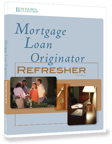 9781598441819: Mortgage Loan Originator - Refresher, 2nd edition