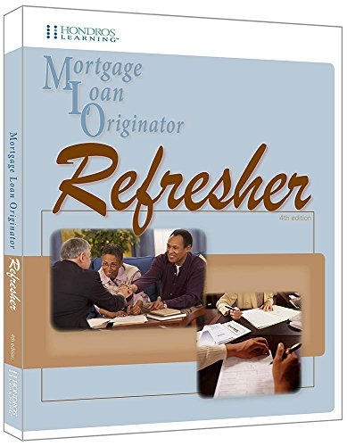 9781598442359: Mortgage Loan Originator Refresher, 4th ed.
