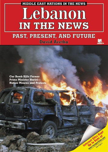 9781598450231: Lebanon in the News: Past, Present, And Future (Middle East Nations in the News)