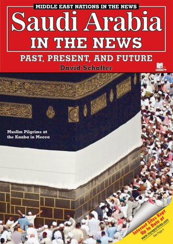 Saudi Arabia in the News: Past, Present, and Future (Middle East Nations in the News): Schaffer, ...