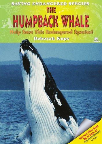 The Humpback Whale: Help Save This Endangered: Kops, Deborah