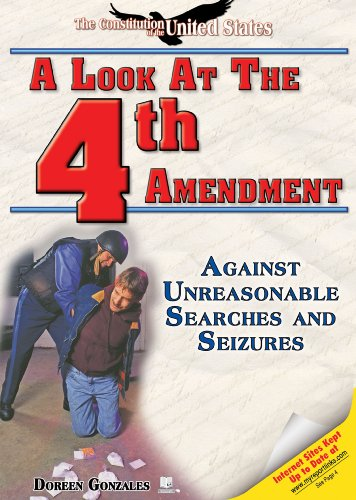 A Look at the Fourth Amendment: Against: Gonzales, Doreen