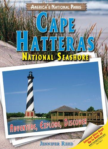 Cape Hatteras National Seashore: Adventure, Explore, Discover (America's National Parks): ...