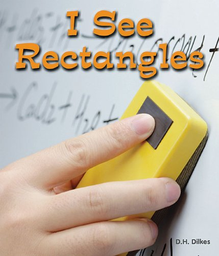 9781598451528: I See Rectangles (All About Shapes)