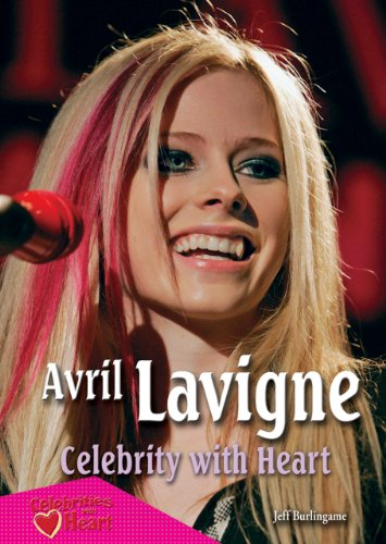 9781598452044: Avril Lavigne: Celebrity with Heart (Celebrities with Heart (Paperback))