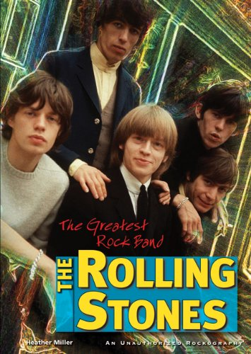 9781598452099: The Rolling Stones: The Greatest Rock Band (Rebels of Rock)