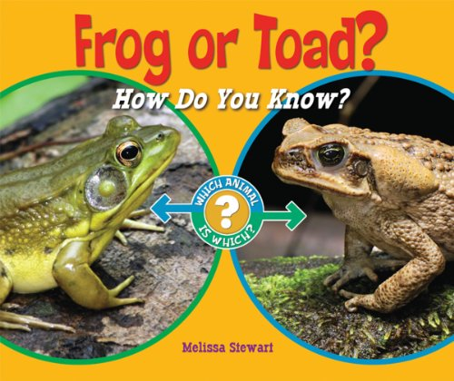 Frog or Toad?: How Do You Know?