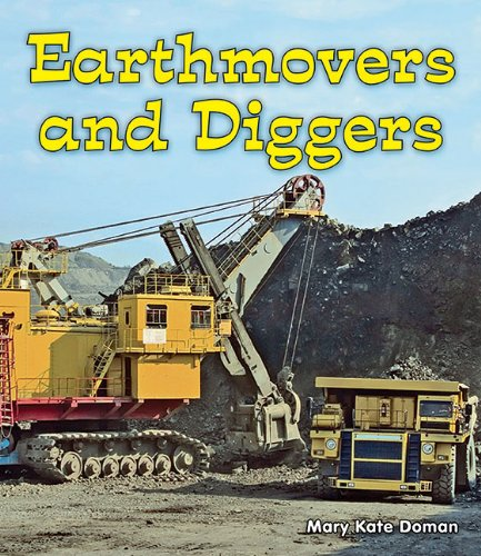 9781598452457: Earthmovers and Diggers (All About Big Machines: Guided Reading Level: C)